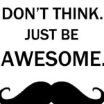 awesome with mustache